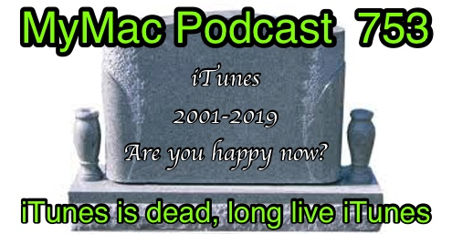 MyMac Podcast 753: iTunes is dead, Long Live iTunes   MyMac